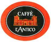 CAFFE L'ANTICO